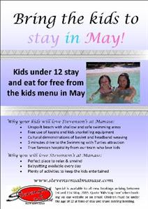 Bring your kids to stay in May!