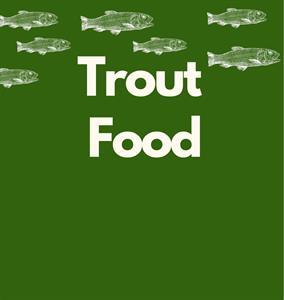 Trout & Eel Food