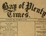 Newspaper, Bay of Plenty Times 1872 HC147/1-35