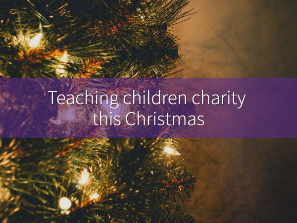 Is Christmas the worst time to teach kids charity?