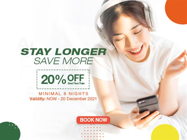 Stay Longer and Save More - 8 Nights