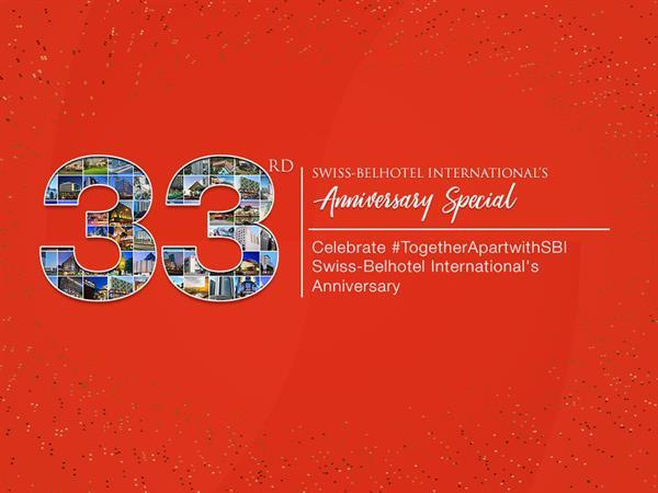 Swiss-Belhotel International Celebrates Its 33rd Anniversary with Global Promotions