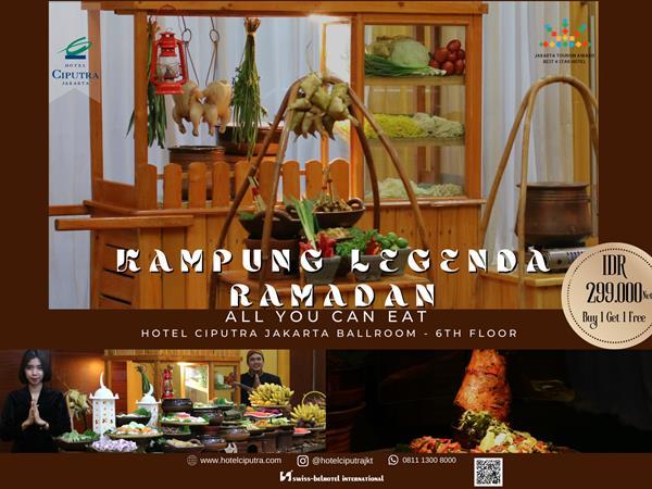 Ramadan Festive 2021 Hotel Ciputra Jakarta managed by Swiss-Belhotel International