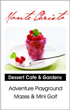 Monte Christo Gardens, Dessert & Cafe