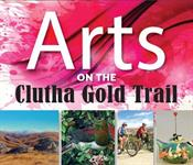 Arts on the Clutha Gold Trail
