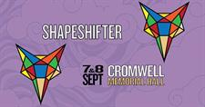 Shapeshifter at Cromwell Memorial Hall
