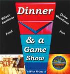 Dinner & A Game Show